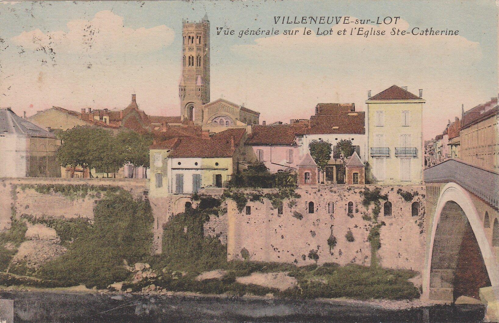 Villeneuve-sur-Lot Vue générale sur le Lot et l'Eglise Sainte Catherine