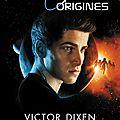 Les origines [phobos hors série] de victor dixen