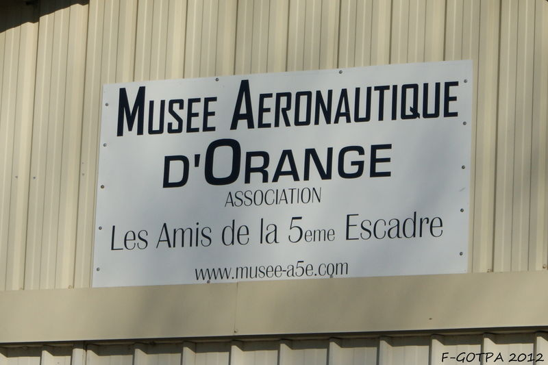 Musée Aéronautique d'Orange Musée des amis de la 5ème escadre de chasse