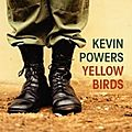 Yellow birds - kevin powers