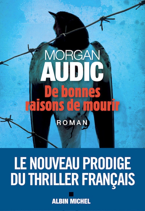 Morgan-AUDIC-De-bonnes-raisons-de-mourir