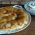 Tarte tatin pommes cannelle et sa chantilly