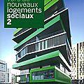 Vers de nouveaux logements sociaux 2: exposition à la cité de l'architecture et du patrimoine