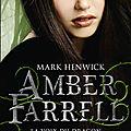 Henwick,mark - amber farrell - 2 la voix du dragon