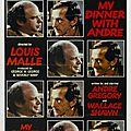 My dinner with andre, de louis malle