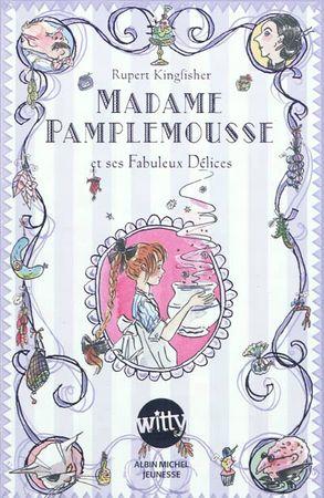 madame-pamplemousse-rupert-kingfisher