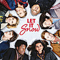 Let it snow de john green - maureen johnson et lauren myracle