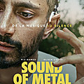 Sound of metal : le beau drame américain qui nous plonge dans le monde du silence