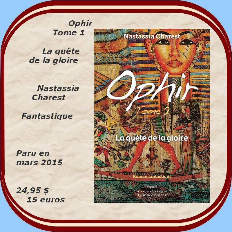 Ophir / la-quete de la gloire