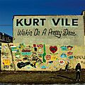 Kurt vile – wakin on a pretty daze (2013)
