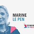 Dimanche en politique sur france 3 n°12 : marine le pen