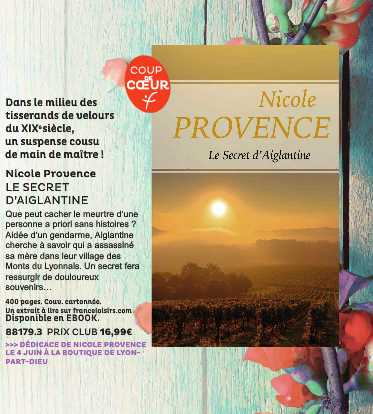 NICOLE PROVENCE - LE SECRET D'AIGLANTINE - EDITIONS FRANCE LOISIRS - SUITE 1