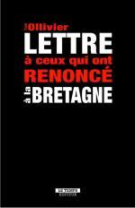 Ollivier Yvon Lettrre renoncé Bretagne