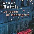 Lecture commune: joanne harris, le rocher de montmartre