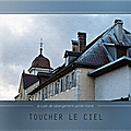Toucher le ciel cure de labergement sainte marie doubs scrap