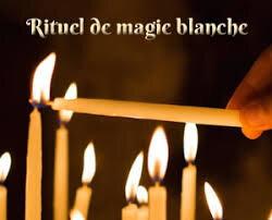 COMMENT FAIRE UN RITUEL DE MAGIE BLANCHE SOI-MEME