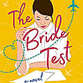 The test bride [the kiss quotient #2]