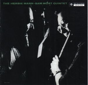 Herbie_Mann_Sam_Most_Quintet___1955___The_Herbie_Mann_Sam_Most_Quintet__Bethlehem_
