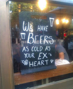 We_have_beer_as_cold_as_your_ex_s_heart