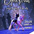 Du 24 au 29 juillet 2018 : le festival equestria à tarbes