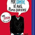 Moi, simon, 16 ans, homo sapiens, de becky albertalli