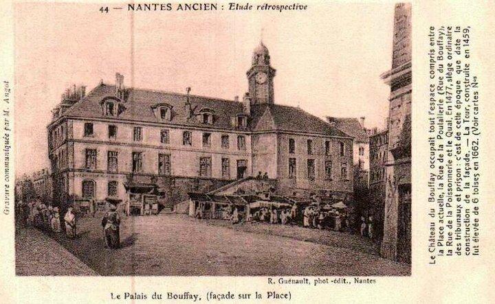 Nantes ancien - Palais du Bouffay