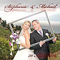 PHOTOS DE MARIAGE : Stéphanie & Michaël