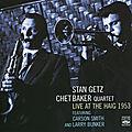 Stan Getz Chet Baker Quartet - 1953 - Live at the Haig, 1953 (Fresh Sound)