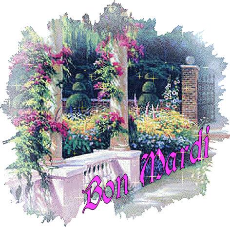 Bon Mardi Jardin fleuri