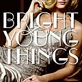 Bright young things, book 1
