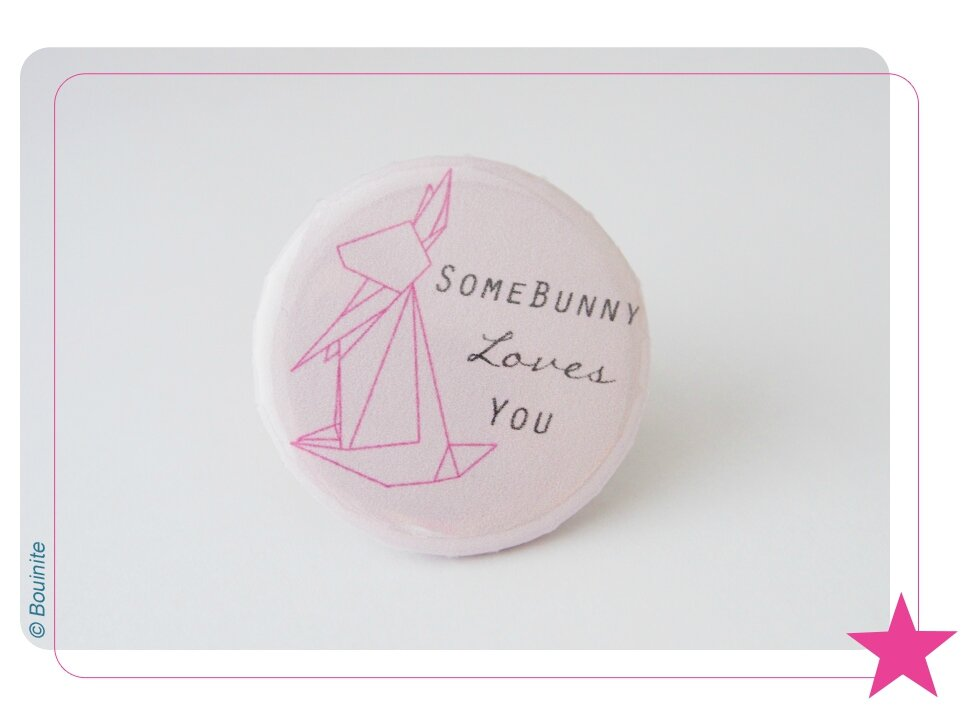20150522 Badge Some Bunny Loves You