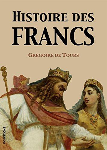 Clovis et l'Histoire des Francs dans les récits de Grégoire de Tours.