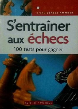 100 tests échecs
