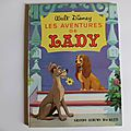 Les aventures de lady, walt disney, collection grands albums hachette, éditions hachette 1966