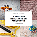Le tuto des debutants en amigurumis - version video