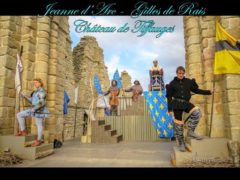 Jeanne d'Arc - Gilles de Rais - château de Tiffauges