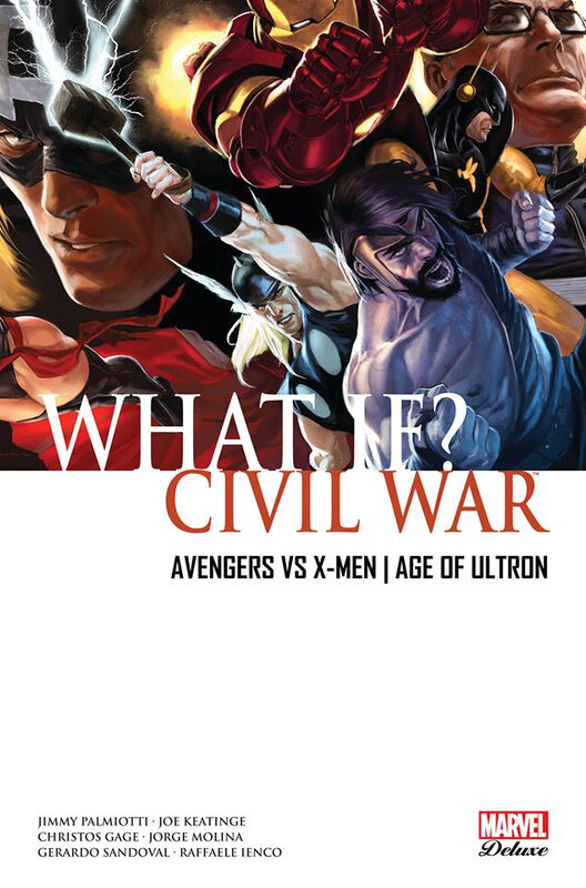 marvel deluxe what if 01 civil war avx age of ultron