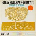 Gerry Mulligan Quartet - 1962 - Spring in Sprung (Philips)