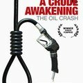 Documentaire a crude awakening