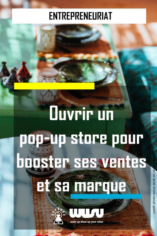 popup-store-evenementiel-publicite-business-entrepreneur-wusu-box-blog-2018
