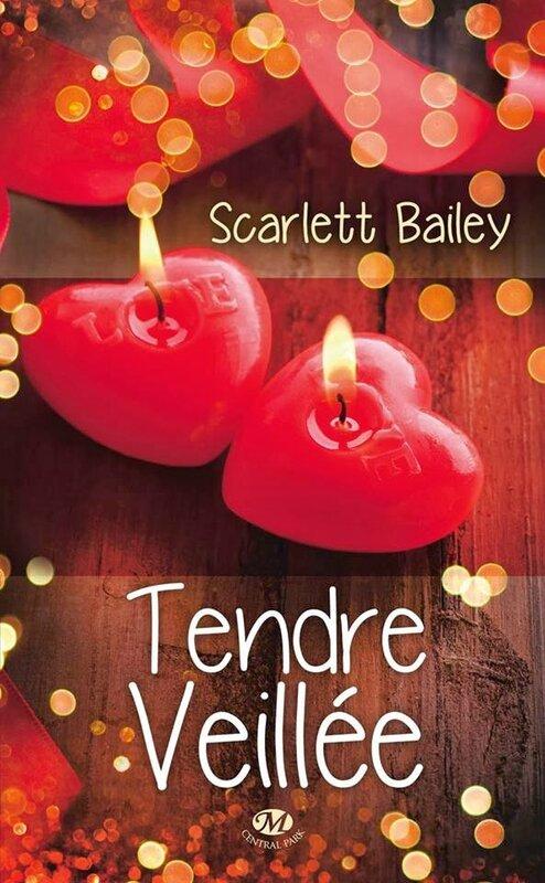 Tendre veillée de Scarlett Bailey