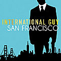 International guy #5 san francisco – audrey carlan