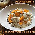 Poulet aux mandarines et au boursin 3 poivres