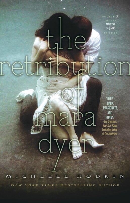 The Retribution of Mara Dyer, Michelle Hodkin
