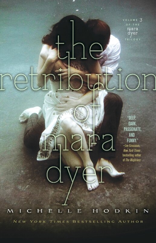 The Retribution of Mara Dyer, Michelle Hodkin