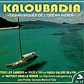 Kaloubadia ( les musiques de l'océan indien ) l'emission sur radio galère