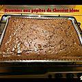 Brownies pépites de chocolat blanc