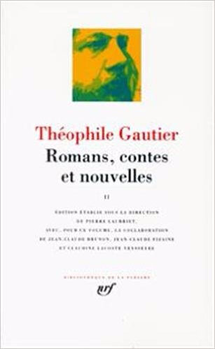 théophile gautier la pléiade tome1