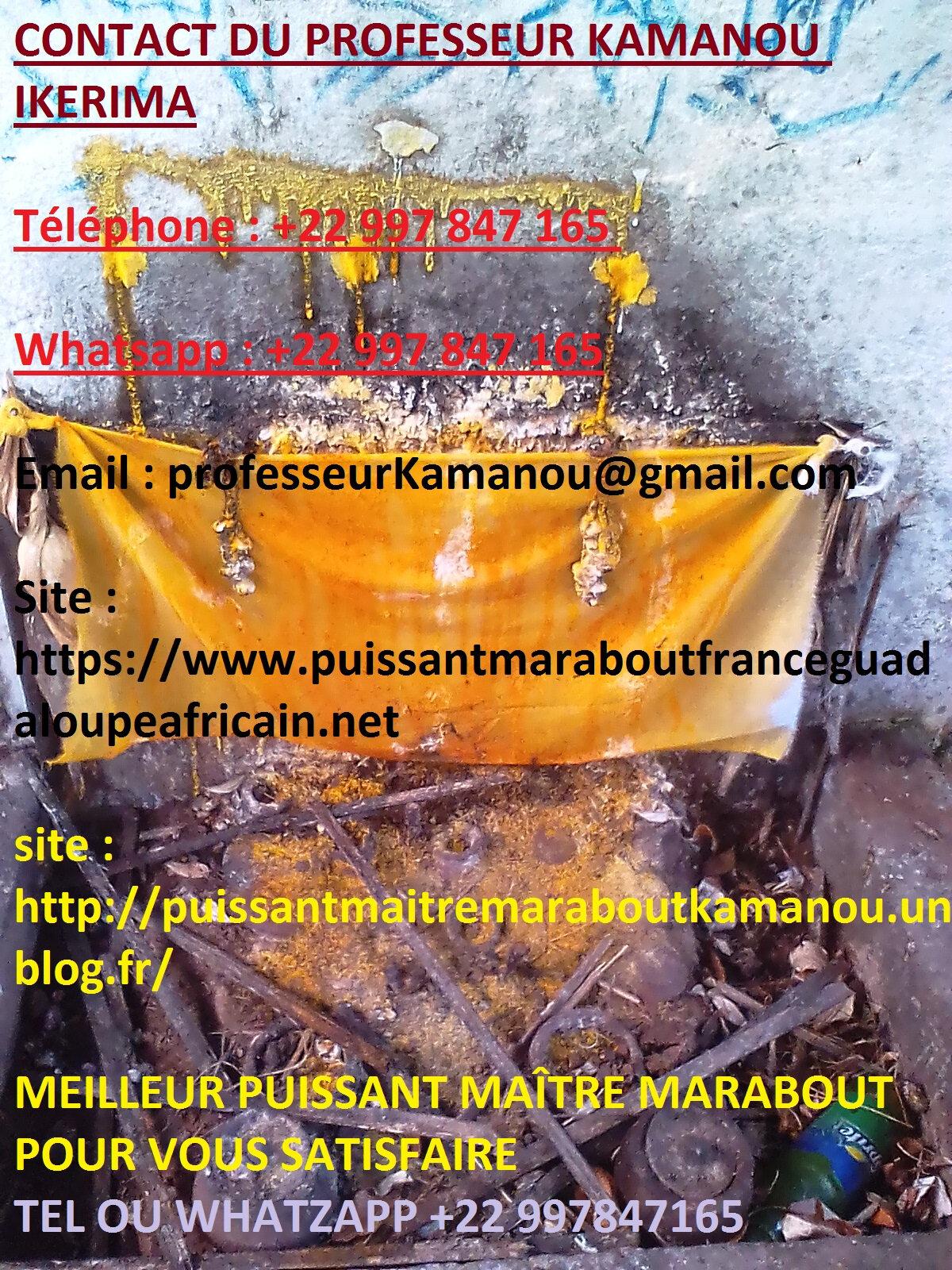 MARABOUT RETOUR AFFECTIF IMMÉDIAT MEDIUM GUÉRISSEUR VOYANT AFRICAIN LE PROFESSEUR KAMANOU IKERIMA-LE PLUS PUISSANT MAITRE MARAB