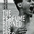 The perfume burned his eyes (michael imperioli)